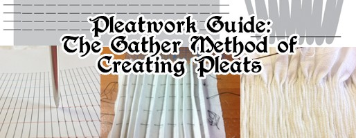pleatwork-guide-gather-method